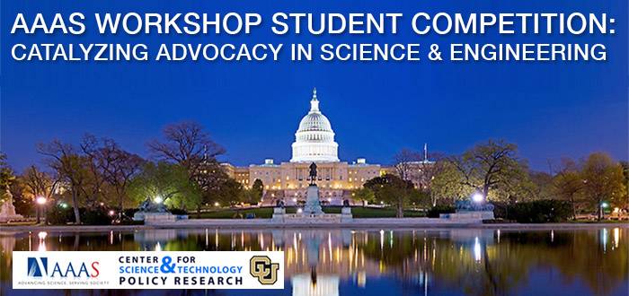 "AAAS ""Catalyzing Advocacy in Science and Engineering""  Workshop Student Competition"